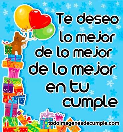 imagenes de cumpleaños te deseo lo mejor en tu cumple