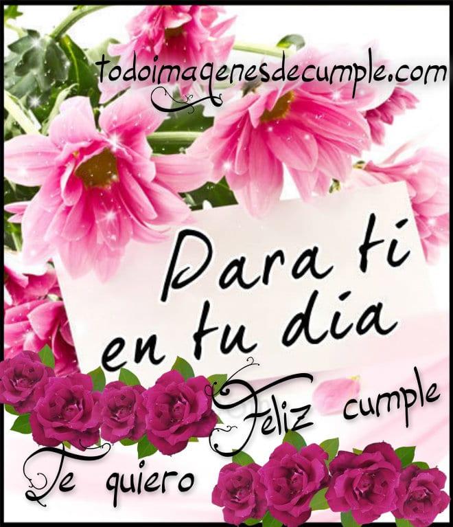 Imagenes De Feliz Cumple Con Hermosas Flores