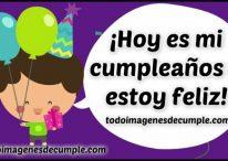 Hoy es mi cumpleaños y estoy feliz!