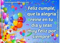 Feliz cumpleaños, que la alegría reine en tu día