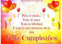 Feliz cumpleaños, para ti deseo…